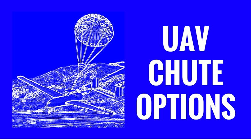 UAV CHUTE OPTIONS